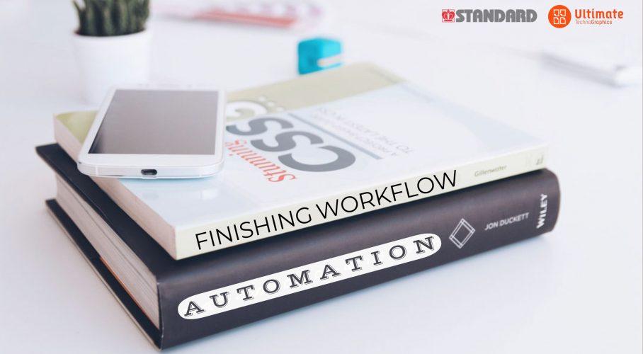 Ultimate TechnoGraphics Webinar Automate Standard Finishing Equipement