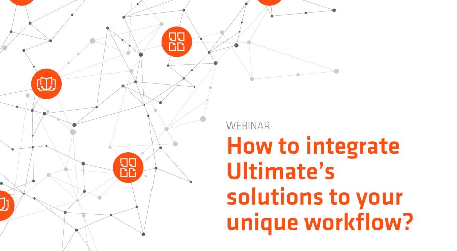 Ultimate TechnoGraphics Webinar How to integrate ultimate solutions in print workflow