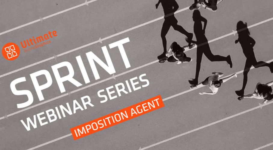 Ultimate TechnoGraphics Sprint Webinar Series Imposition Agent