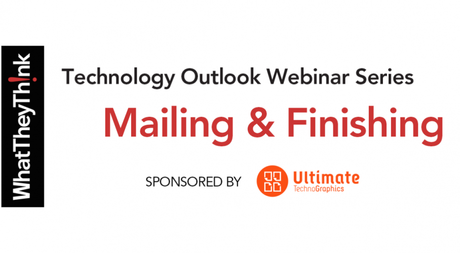 Ultimate TechnoGraphics WhatTheyThink Finishing Automation Webinar