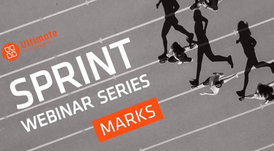 Ultimate TechnoGraphics - Sprint webinar - Marks