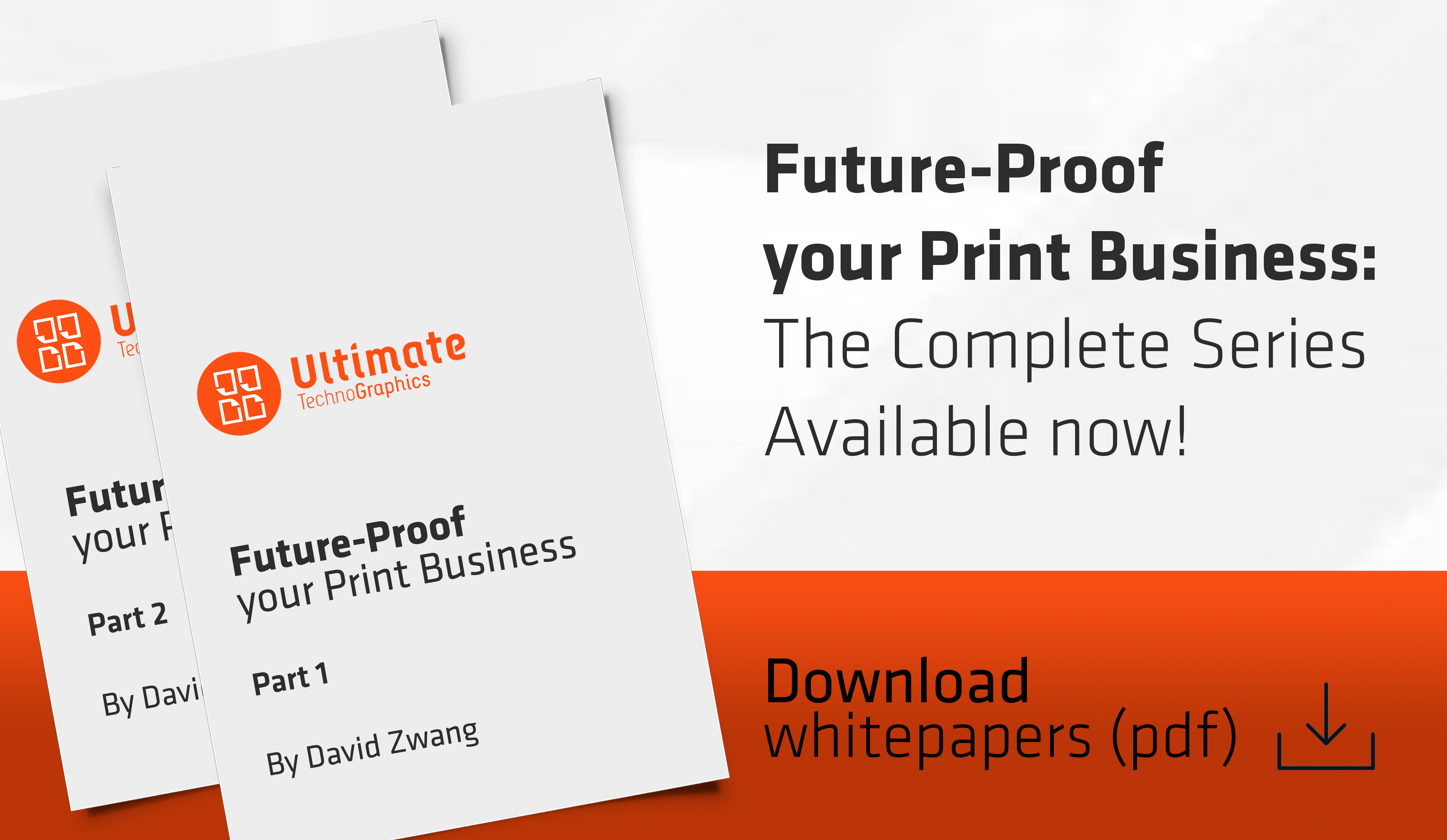 Ultimate TechnoGraphics White Paper Future Proof your Print Business - Ecommerce ready