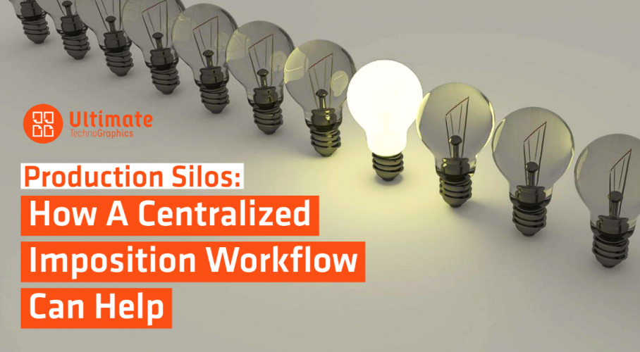 Ultimate TechnoGraphics - Production Silos: How A Centralized Imposition Workflow Can Help