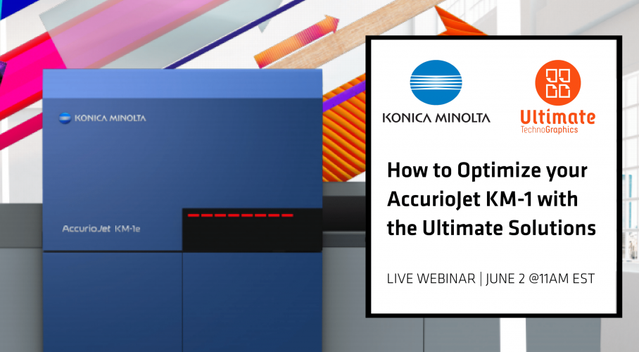Ultimate Technographics - How to Optimize your AccurioJet KM-1 with the Ultimate Solutions