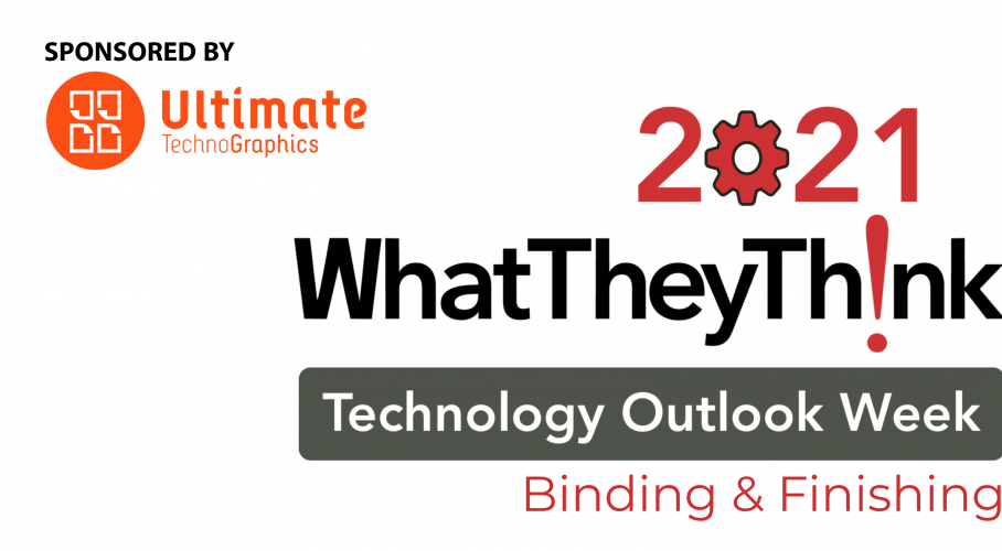Ultimate TechnoGraphics Shares Finishing Automation Expertise in WhatTheyThink 2021 Technology Outlook Webinar