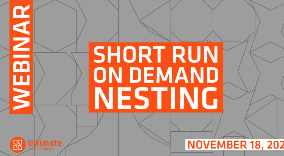 Short Run On Demand Nesting